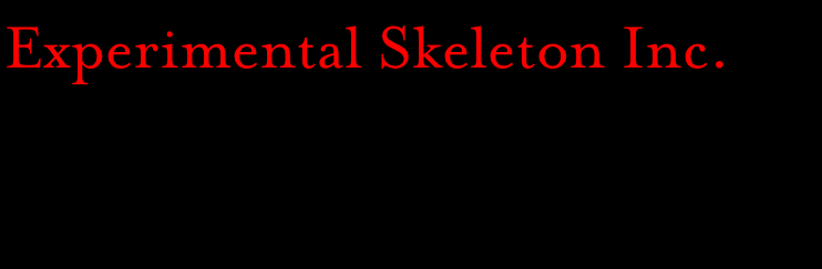 Experimental Skeleton ...